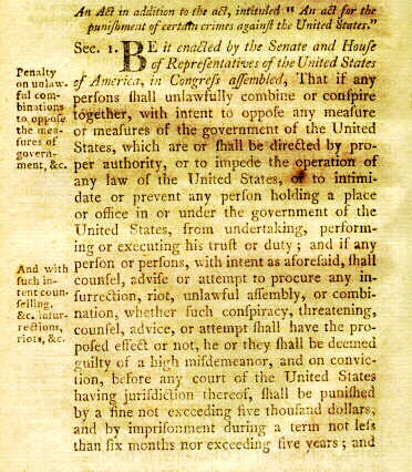 the consequences of the alien and sedition acts in the united states The alien and sedition acts were a series of laws passed by congress in 1798 amid widespread fear that war with france was imminent  against the said president of the united states .